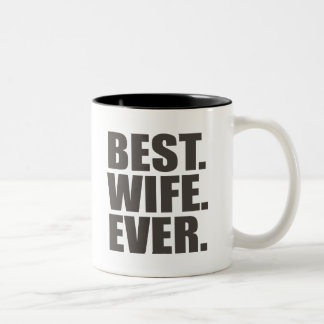 Best. Wife. Ever. Coffee Mugs