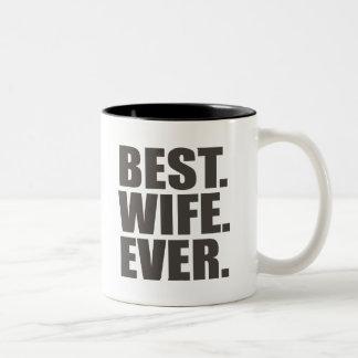 Best. Wife. Ever. Coffee Mugs