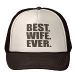 Best. Wife. Ever. Trucker Hat