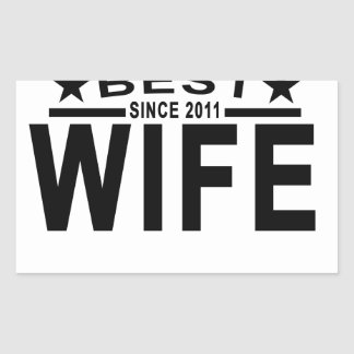 Best WIFE Since 2011 Tshirt '.png Rectangular Sticker