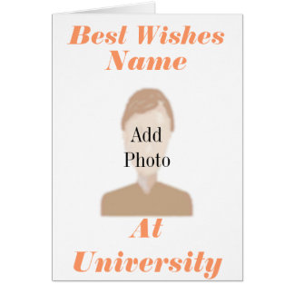 Best wishes at University Add Photo name front Greeting Card