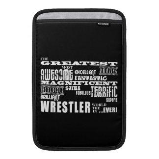 Best Wrestlers : Greatest Wrestler Sleeve For MacBook Air