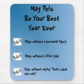 Best Year Ever! Mouse Pad