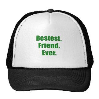 Bestest Friend Ever Hat