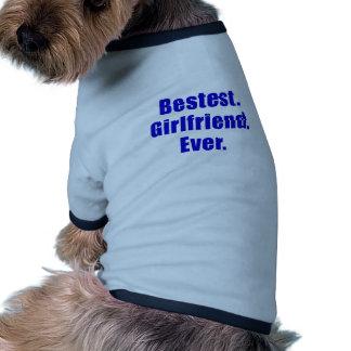 Bestest Girlfriend Ever Dog Tshirt