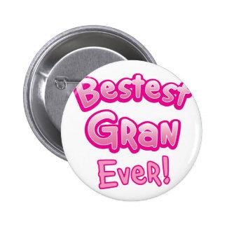 BESTEST gran EVER grandmother granny 6 Cm Round Badge