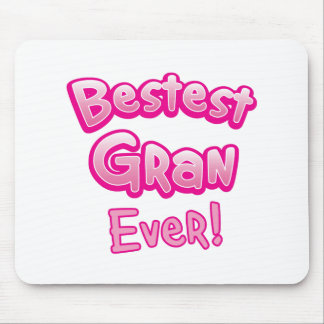 BESTEST gran EVER grandmother granny Mouse Mat