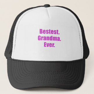 Bestest Grandma Ever Trucker Hat