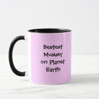 Bestest Mummy on Planet Earth Mug