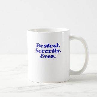 Bestest Sorority Ever Mug