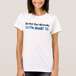 Bet Your Moussaka Greek T-Shirt