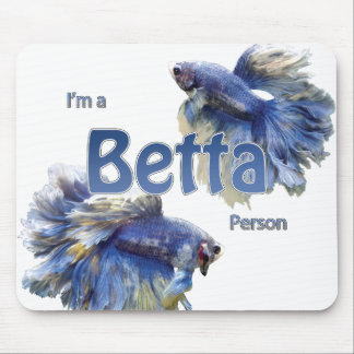 Betta Person Mousepad