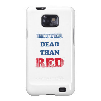Better dead than Red (3) Faded.png Galaxy S2 Case