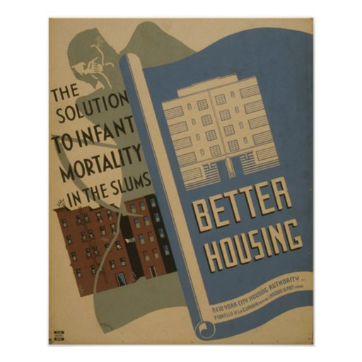 Better housing : The solution to infant mortality Poster