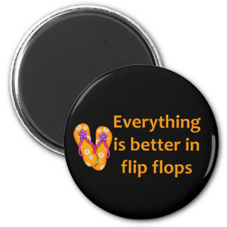 Better in Flip Flops 6 Cm Round Magnet