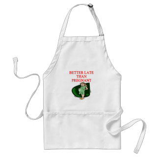 better late than pregnant adult apron
