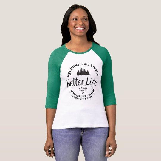 Better Life (with trees) Women Raglan T-Shirt
