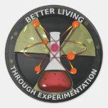 Better Living Through Experimentation Version 3 Round Sticker