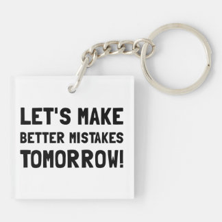 Better Mistakes Double-Sided Square Acrylic Key Ring