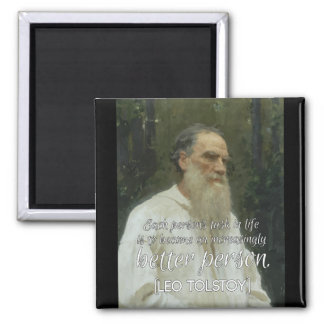 '...Better person' Leo Tolstoy Quote Magnet