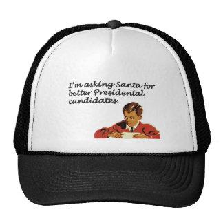 Better Presidential Candidates Joke Mesh Hat