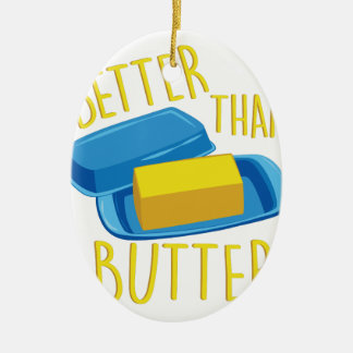Better Than Butter Christmas Ornament