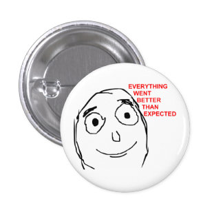 Better Than Expected Rage Face Meme 3 Cm Round Badge