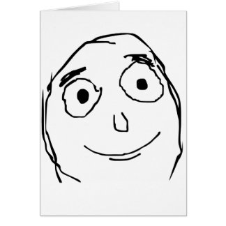 Better Than Expected Rage Face Meme Greeting Card