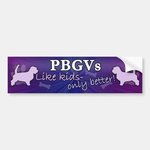 Better than Kids PBGV Bumper Stickers