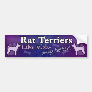 Better than Kids Rat Terrier Bumper Sticker