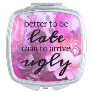 better to be late than to arrive ugly vanity mirrors
