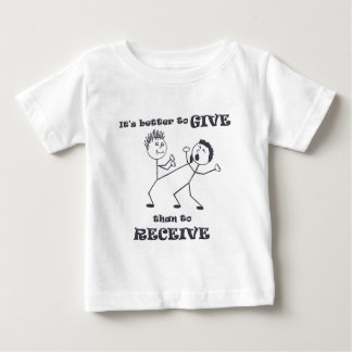 Better-to-Give.jpg Baby T-Shirt