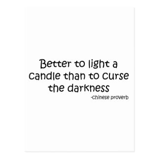 Better to Light a Candle quote Post Cards