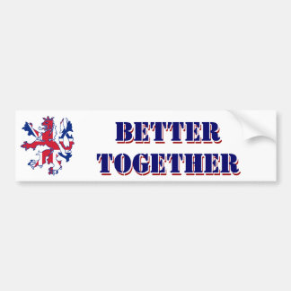 Better together Scottish independence Bumper Sticker