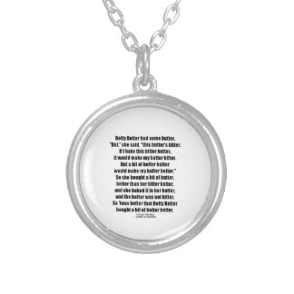 Betty Botter Better Butter (Tongue Twister) Round Pendant Necklace