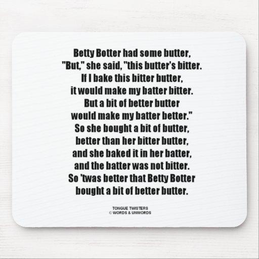 Betty Botter Bitter Butter Better (Tongue Twister) Mouse Pad