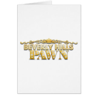 Beverly Hills Pawn Greeting Card