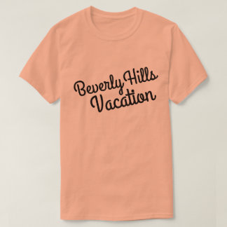 Beverly Hills Vacation T-Shirt