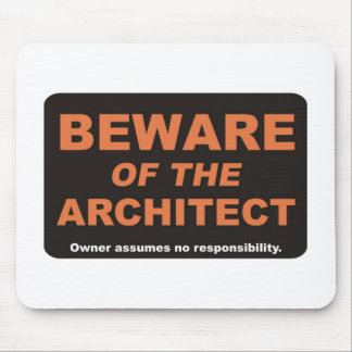 Beware / Architect Mouse Pad