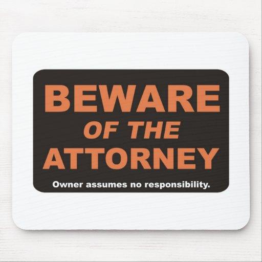 Beware / Attorney Mousepads