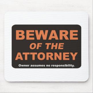 Beware Attorney Mousepads