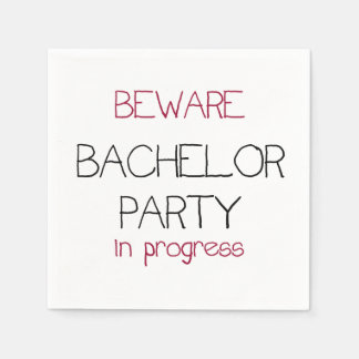 Beware Bachelor Party in Progress Paper Napkins