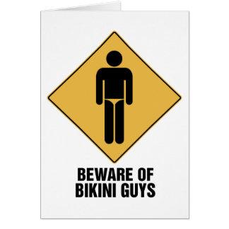 Beware Bikini Guys Greeting Card