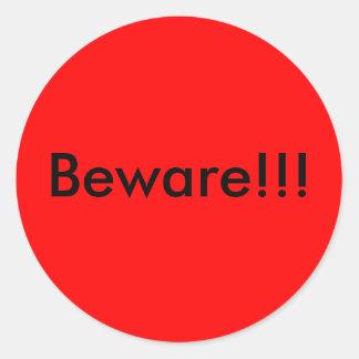 Beware!!! Classic Round Sticker