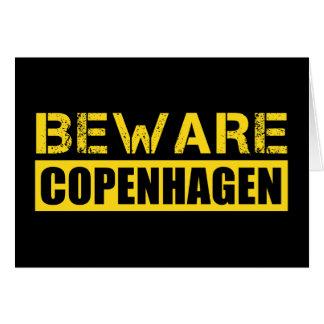 Beware Copenhagen Greeting Card