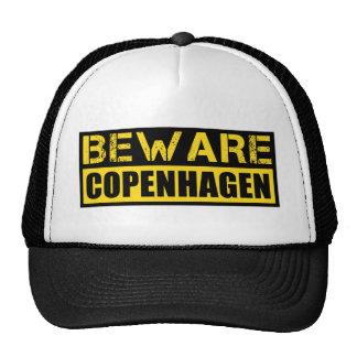 Beware Copenhagen Hats