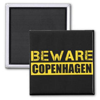Beware Copenhagen Square Magnet