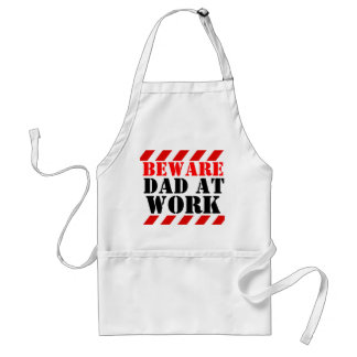 BEWARE Dad at work graphic cooks / working apron