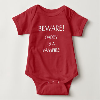 BEWARE! DADDY IS A VAMPIRE BABY BODYSUIT