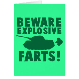 Beware EXPLOSIVE FARTS! Greeting Card